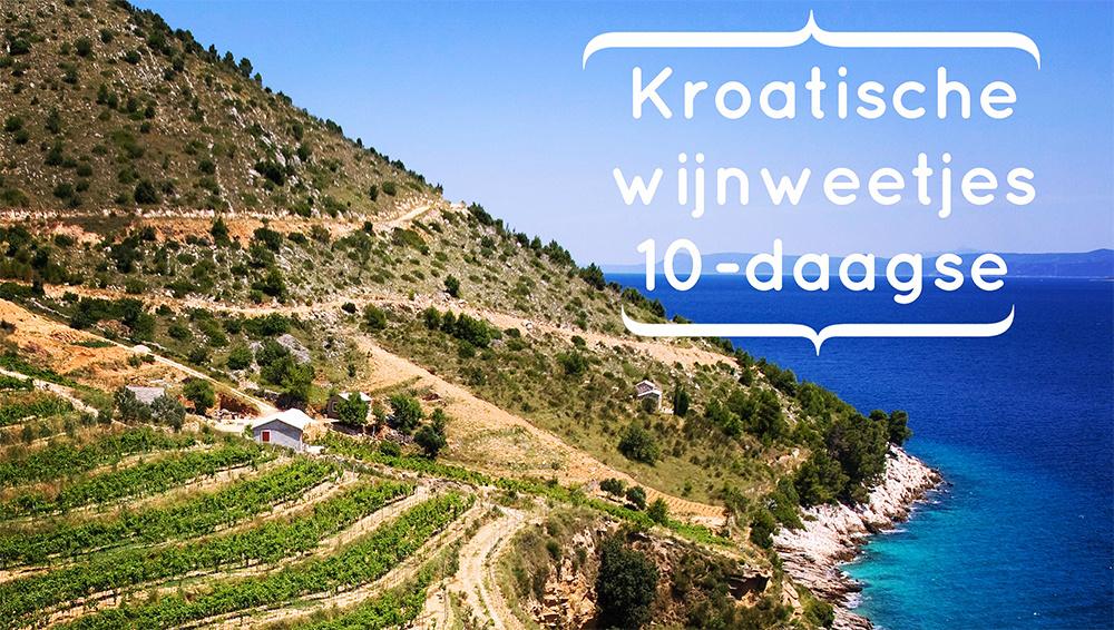Kroatische Wijnweetjes 10-daagse