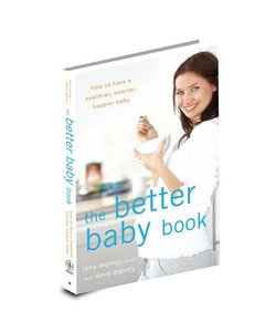 Bulletproof The Better Baby Book