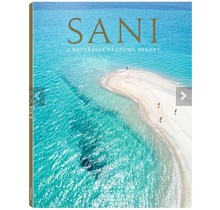 SANI Resort A naturally dazzling resort teNeues