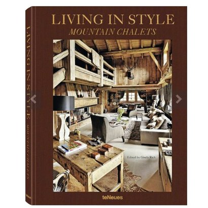 Living in Style Mountain Chalets teNeues