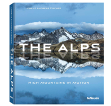 The Alps Lorenz Andreas Fischer Mountains in Transition