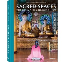 Sacred Spaces The Holy Sites of Buddhism