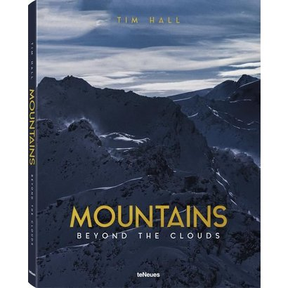 Mountains Beyond the Clouds Tim Hall teNeues