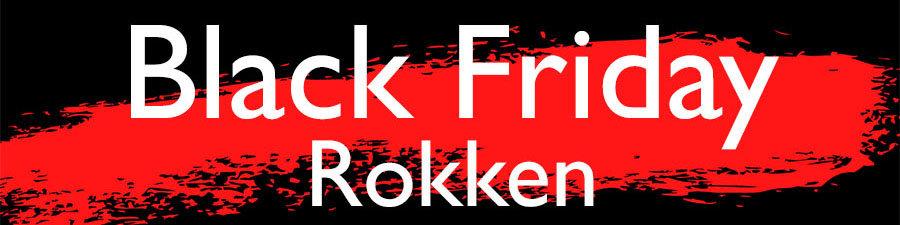Black Friday Rokken Deals