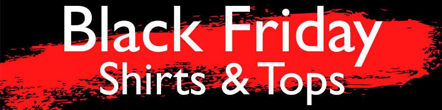 Black Friday Shirts & Tops Deals