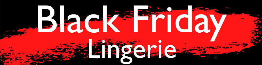 Black Friday Lingerie Deals