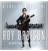 Roy Orbison With The Royal Philharmonic Orchestra Vinyl LP - A Love So Beautiful