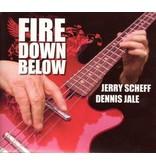 Jerry Scheff - Fire Down Below