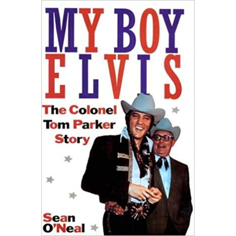 My Boy Elvis - The Colonel Tom Parker Story