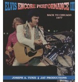 Elvis Encore Performance Volume 3 - Back To Chicago 1977
