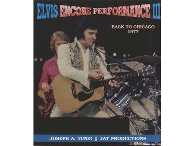 Elvis Encore Performance Volume 3 - Back To Chicago 1977