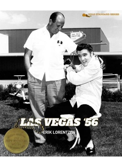 Las Vegas '56 - Elvis' First Las Vegas Season