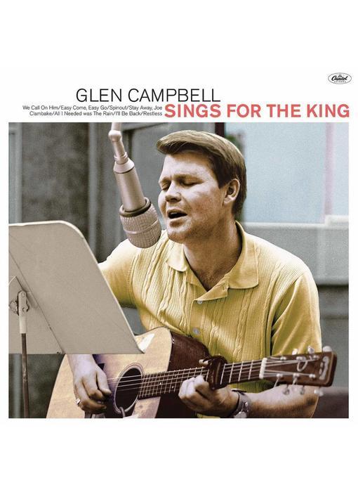 Glen Campbell Sings For The King - CD
