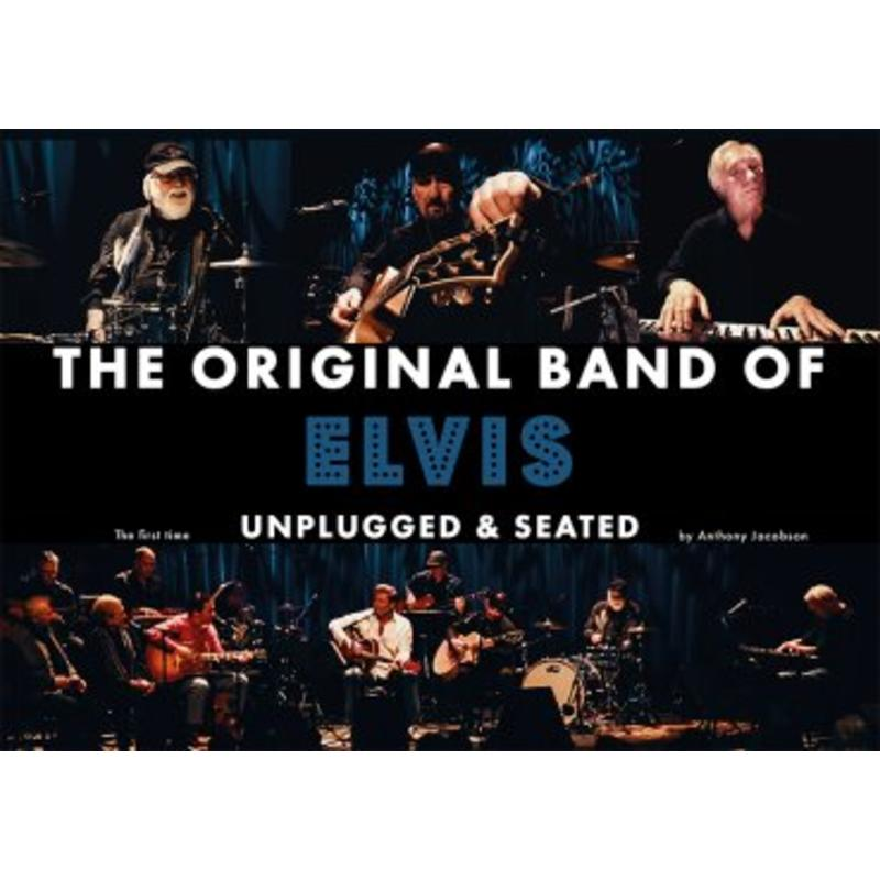 The Original Band Of Elvis - Unplugged And Seated