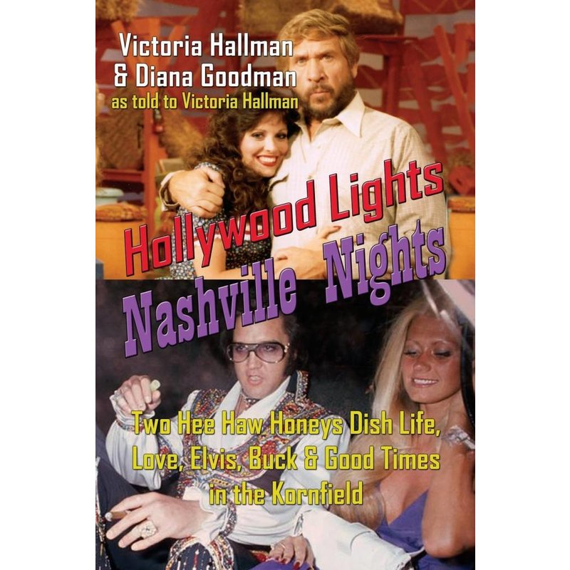 Hollywood Lights, Nashville Nights - Diana Goodman