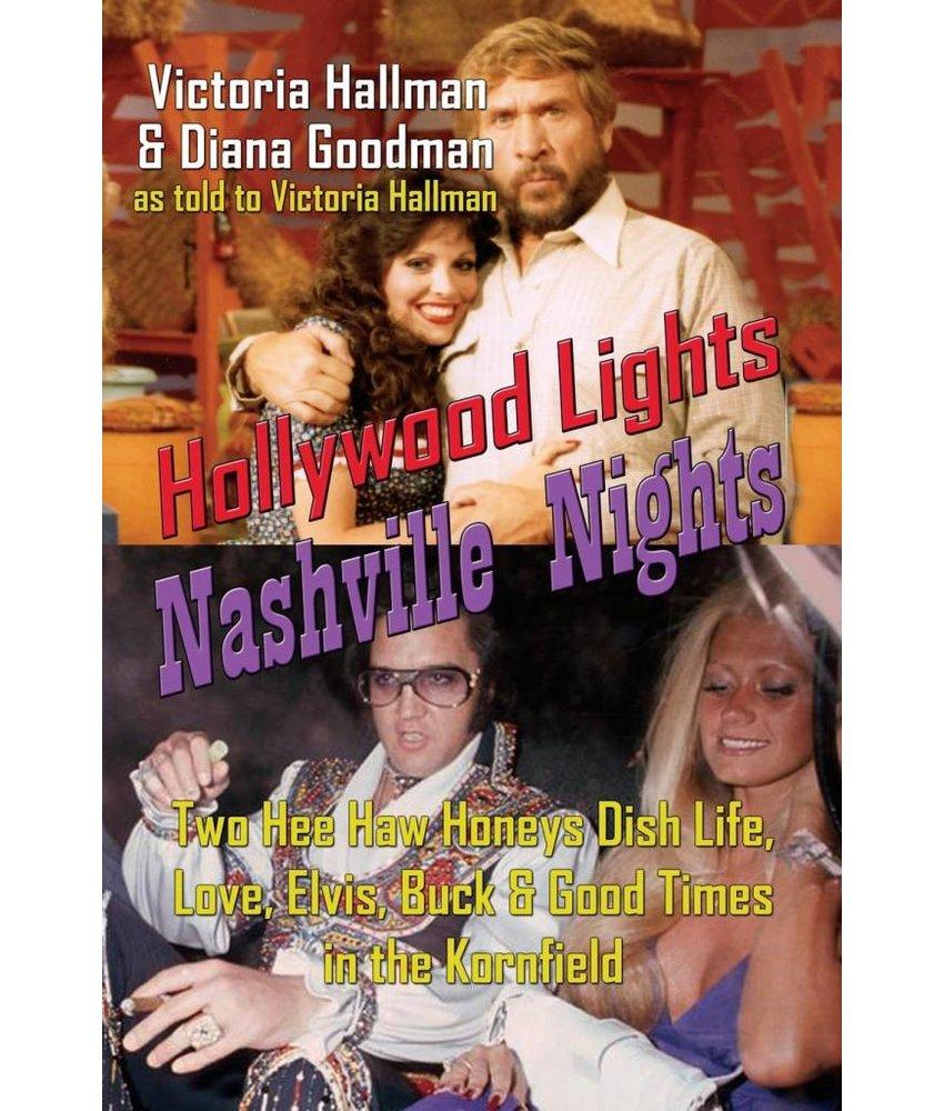 Hollywood Lights, Nashville Nights - Diana Goodman