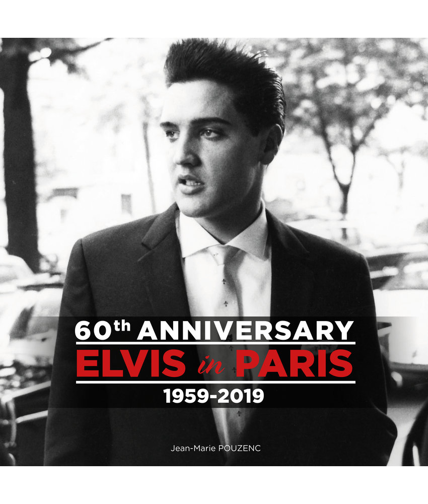 Elvis In Paris - 60 th Anniversary Book - 1959 - 2019
