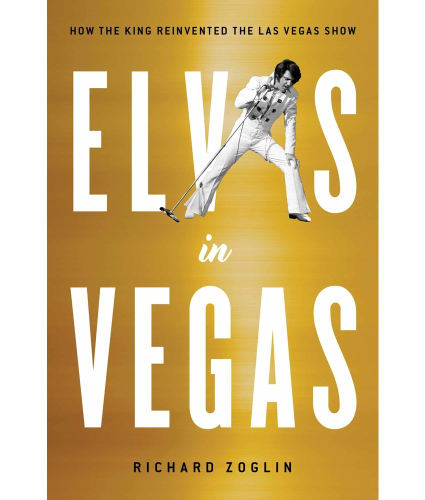 Elvis In Vegas - How The King Reinvented The Las Vegas Show