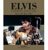 Elvis Summer Festival - The That's The Way It Was Book Trilogy