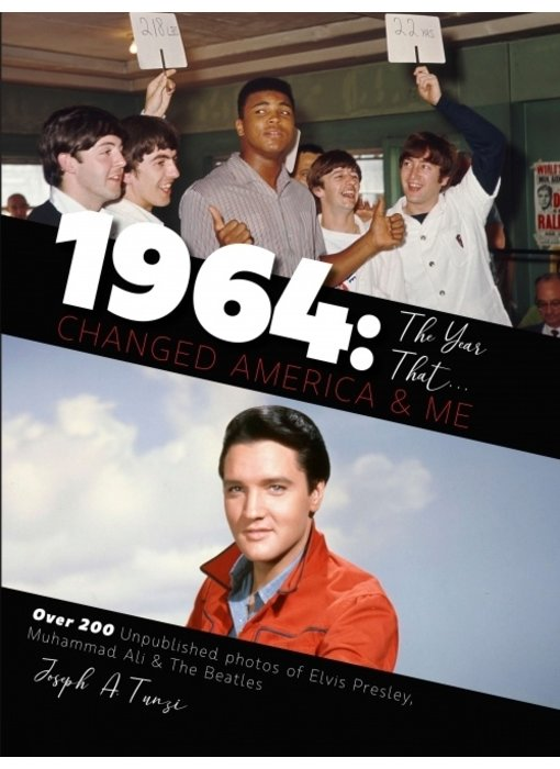 1964 - The Year That Changed America And Me