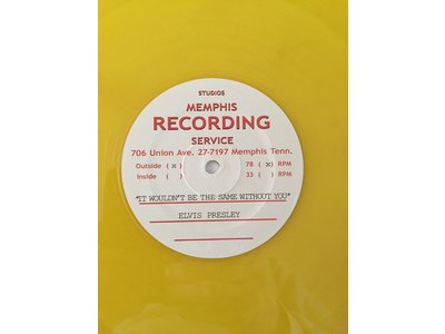 Elvis Presley - I'll Never Stand In Your Way Yellow Vinyl Replica Acetate