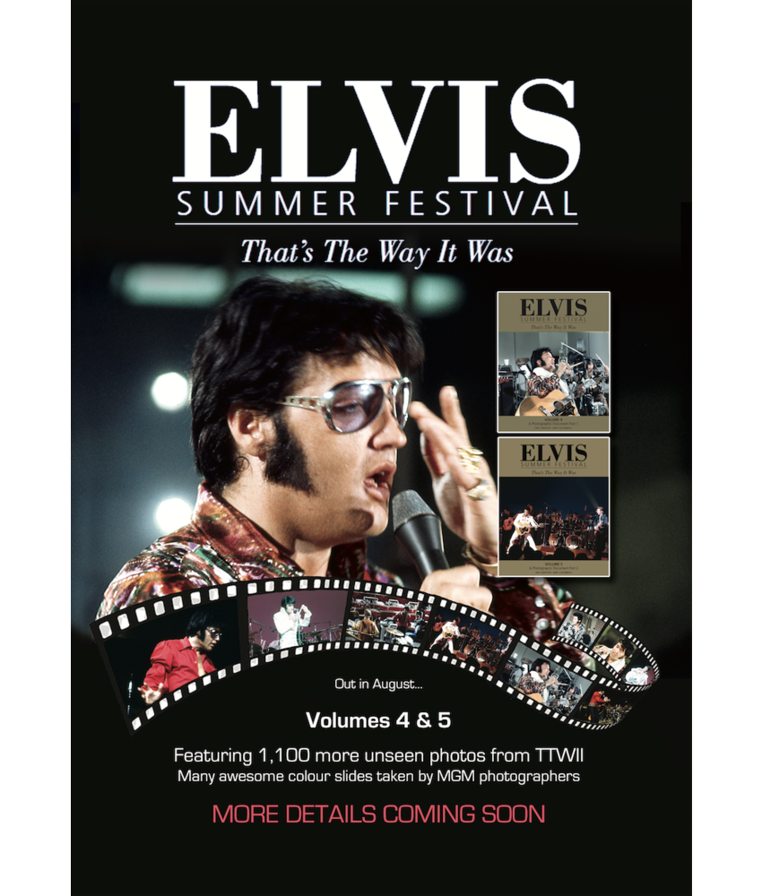Elvis Summer Festival - The That's The Way It Was Books Vol. 4 and 5
