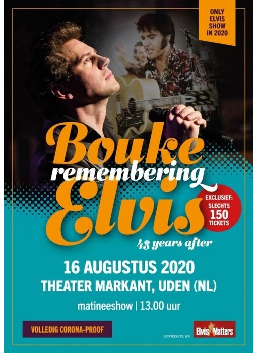 Show 1 - 13.00 uur Bouke Remembering Elvis - Theater Markant Uden 16 Augustus 2020 Matineeshow