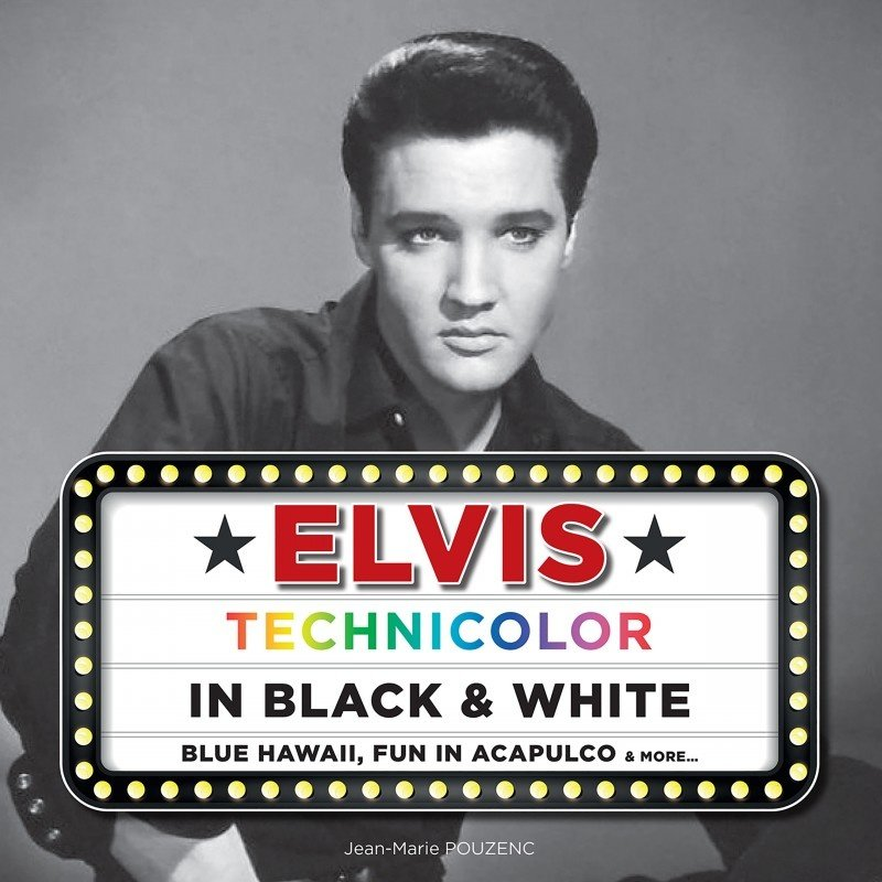 Elvis Technicolor In Black And White