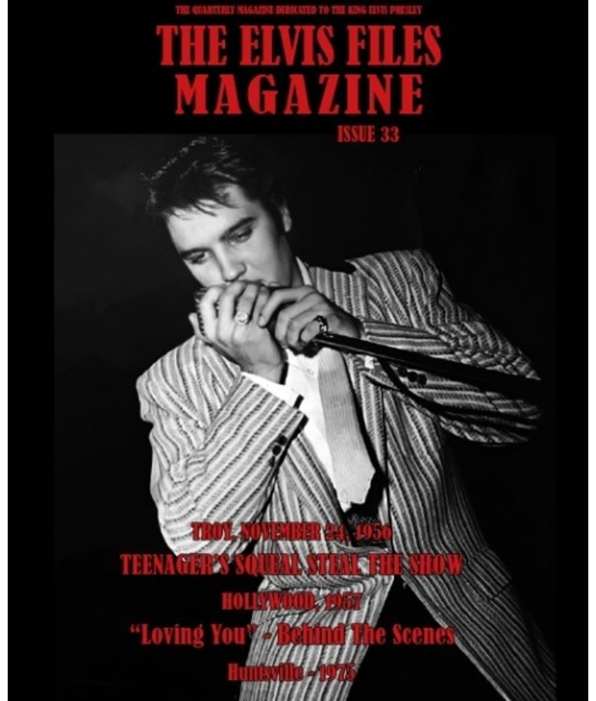 Elvis Files Magazine - No. 33