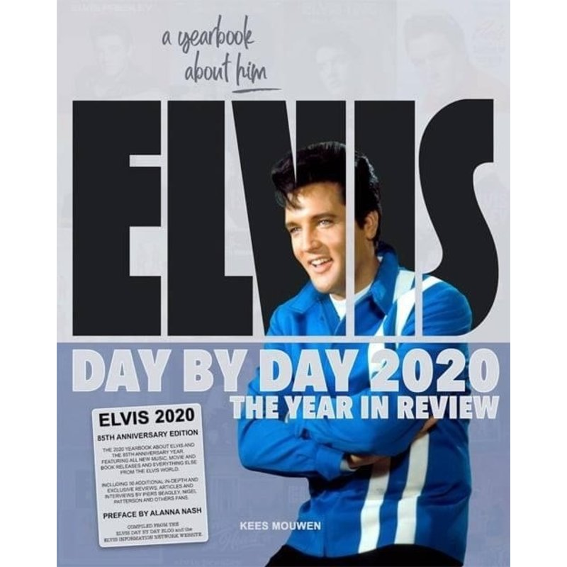 Elvis Day By Day 2020 - The Illustrated Chronology Of 2020