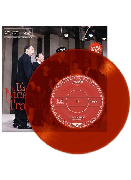 Elvis Presley - It's Nice To Go Trav'ling - Clear Orange Vinyl Single Memphis Mansion Label