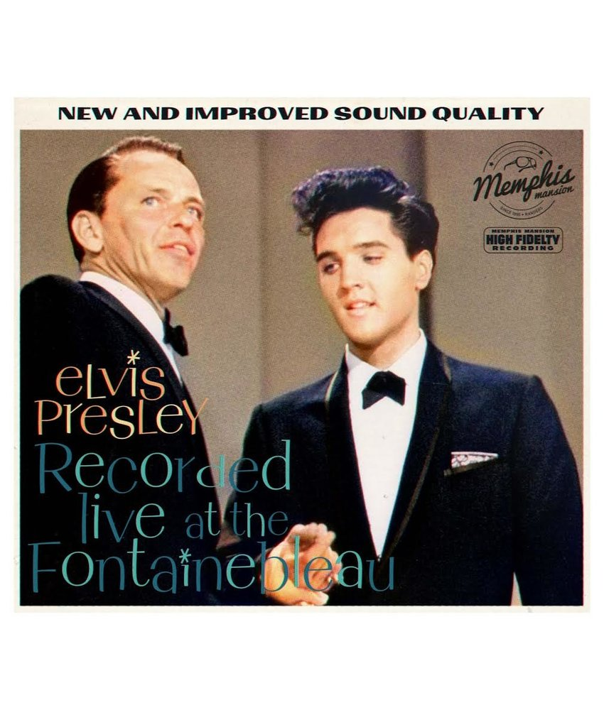 Elvis Presley Recorded Live At The Fontainebleau - Memphis Mansion Label