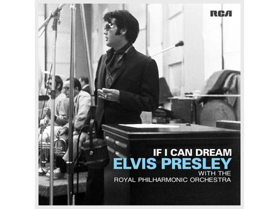 Elvis - If I Can Dream (with The Royal Philharmonic Orchestra) 2LP