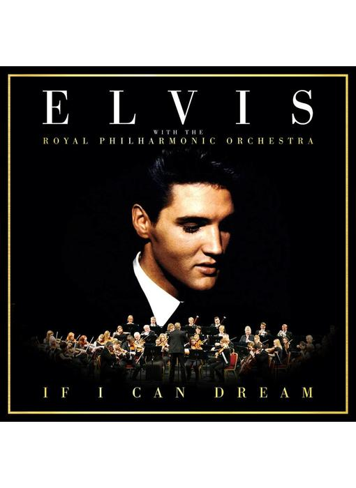 Elvis - If I Can Dream (with The Royal Philharmonic Orchestra) CD (UK Version)