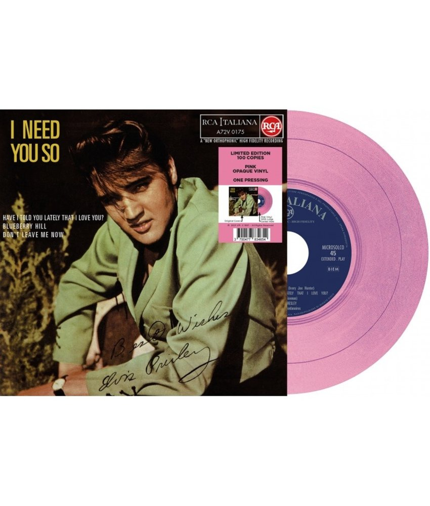 Elvis Presley I Need You So  Italian Edition Re-Issue Pink Opaque Vinyl