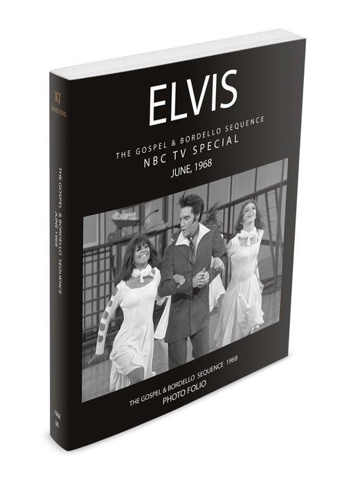 Elvis The Gospel & Bordello Sequence NBC TV Special Photo Folio Softcover Book