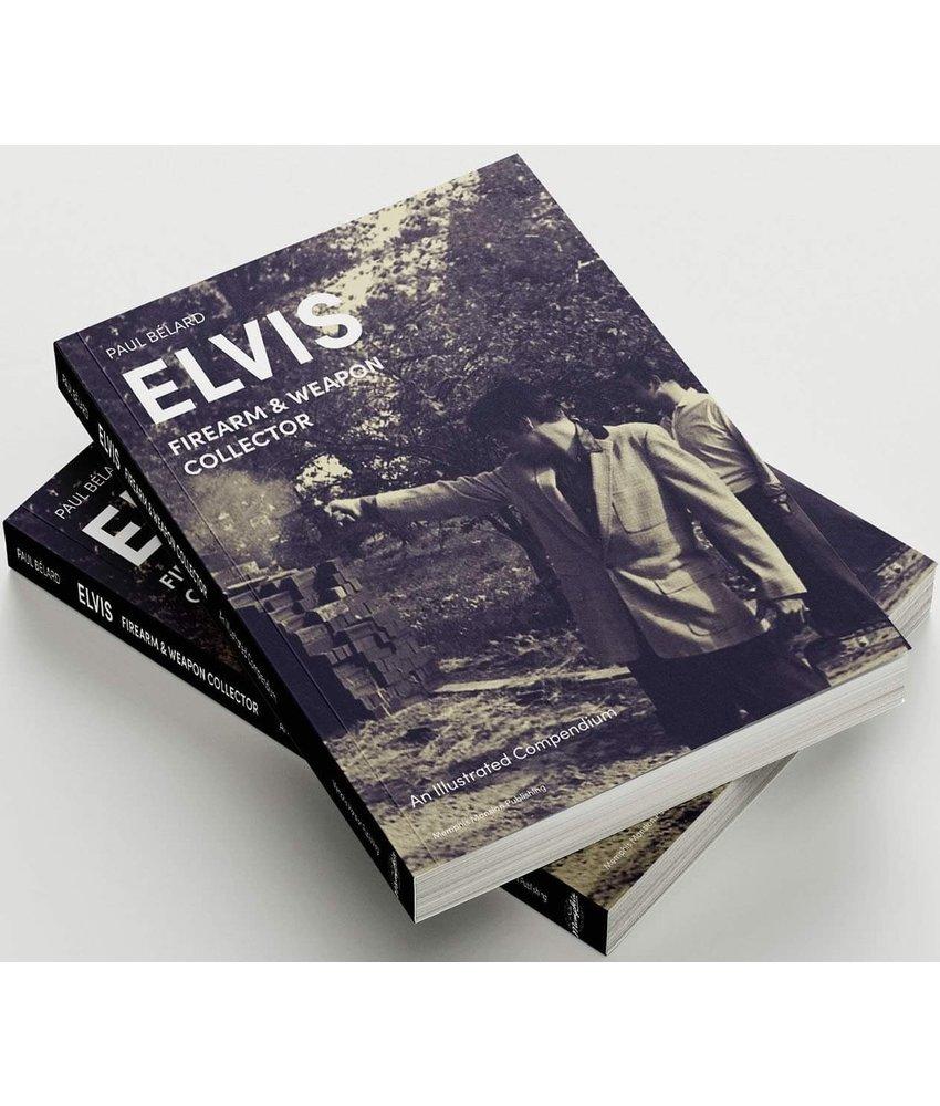 Elvis, Firearm & Weapon Collector