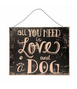 """Dekoschild Landhaus Dekoschild """"All you need is Love and a Dog"""""""