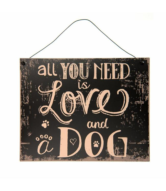 """Dekoschild """"All you need is Love and a Dog"""""""