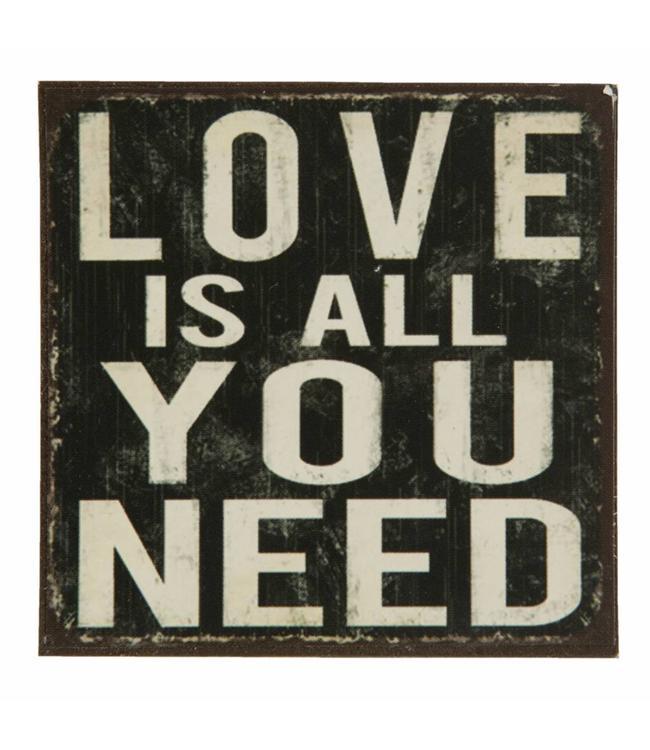 Kühlschrankmagnet Love is all you need