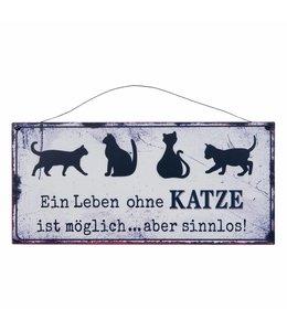 """Schilder Vintage Deko-Schild """"Ein Leben ohne Katze..."""""""