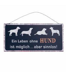 """Schilder Vintage Deko-Schild """"Ein Leben ohne Hund..."""""""