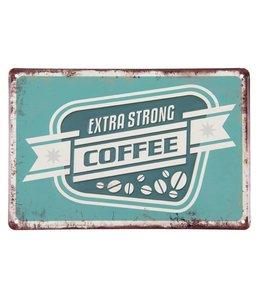 """Dekoschild Landhaus Dekoschild """"Extra Strong Coffee"""""""