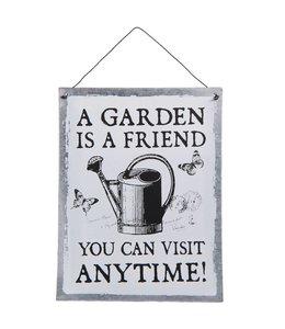 """Dekoschild Landhaus Dekoschild """"A Garden is a Friend"""""""