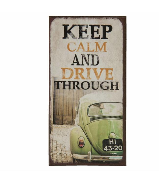 "Kühlschrankmagnet ""Keep Calm and drive through"""