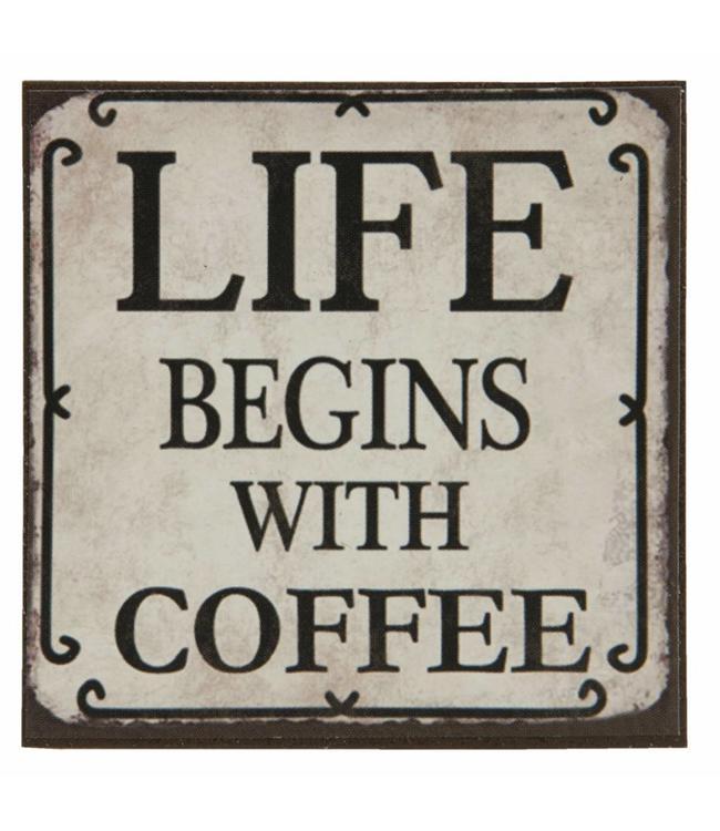 "Kühlschrankmagnet ""Life begins with Coffee"""