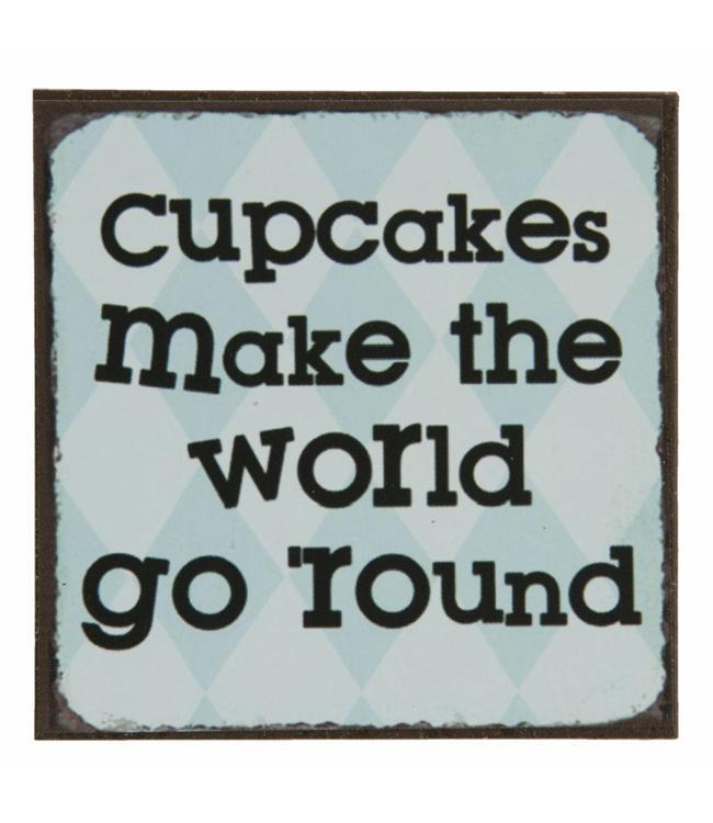 """Kühlschrankmagnet """"Cupcakes make the World go round"""""""