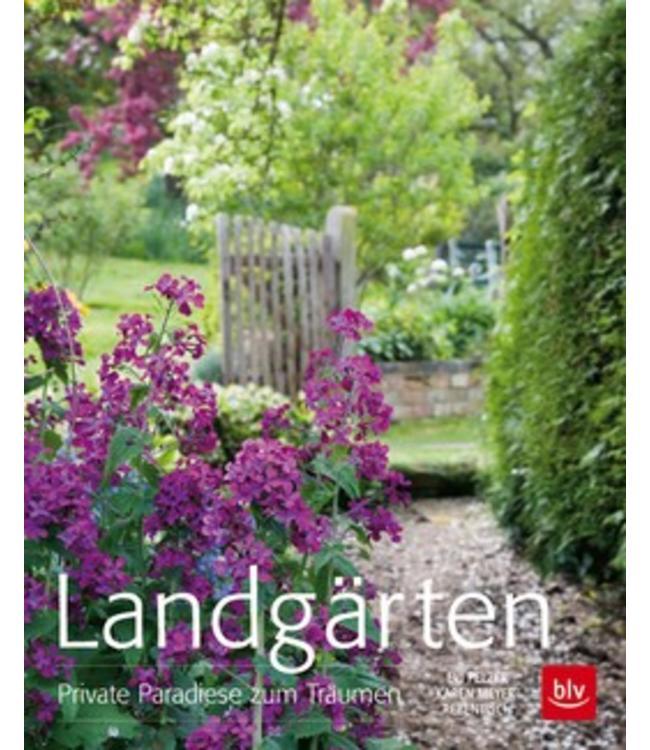 Landgärten - Private Paradiese zum Träumen
