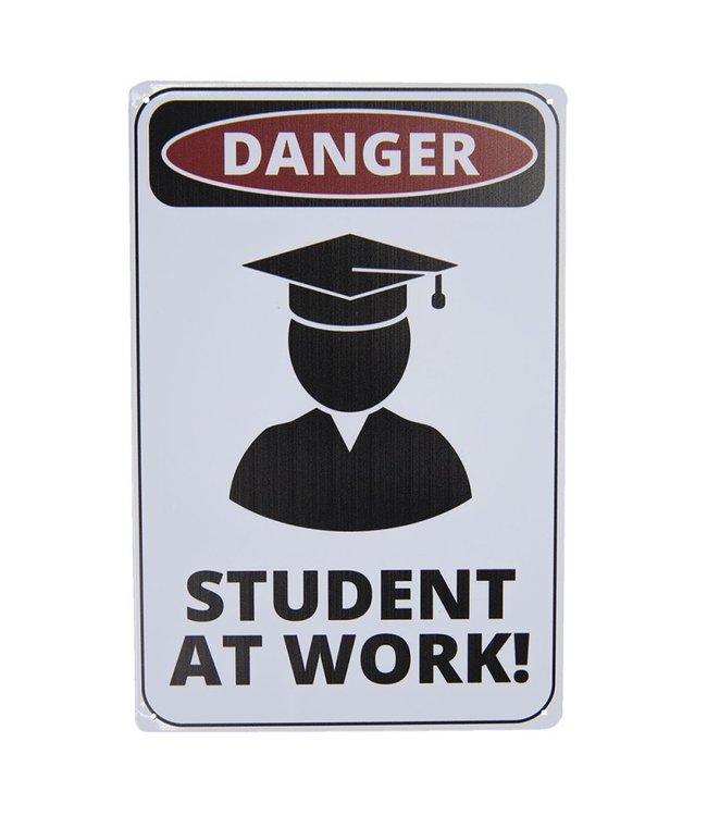 """Deko-Schild """"Danger - STUDENT AT WORK"""" Vintage"""