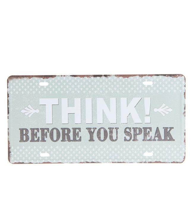 """Lustiges Deko-Schild """"THINK! BEFORE YOU SPEAK"""" Vintage"""